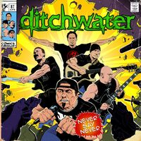 Ditchwater - Never Say Never