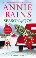 Rains, Annie - Season of Joy: Includes a bonus novella