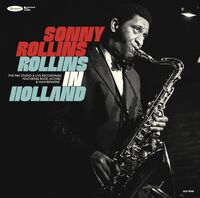 Sonny Rollins - Rollins In Holland: The 1967 Studio & Live Recordings [2 CD]