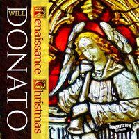 Will Donato - Renaissance Christmas