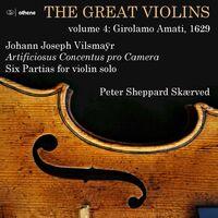 Vilsmayr / Skaerved - Great Violins 4