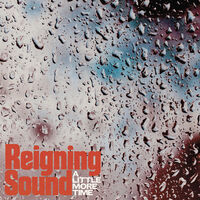 Reigning Sound - A Little More Time / Lonely Ghost (Blk) [Download Included]
