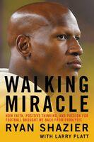 Ryan Shazier  / Platt,Larry - Walking Miracle (Hcvr)