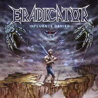 Eradicator - Influence Denied (Transparent Purple Vinyl) [Colored Vinyl]