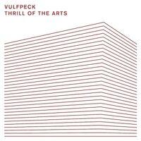 Vulfpeck - Thrill Of The Arts (Jpn)