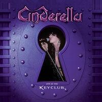 Cinderella - Live At The Key Club [Digipak]