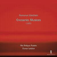 Ars Antiqua Austria - Encaenia Musices (1695)