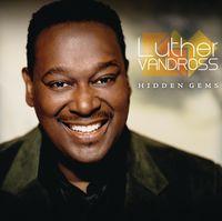 Luther Vandross - Hidden Gems