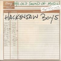 Hackensaw Boys - Old Sound Of Music Sessions