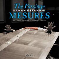 Mahan Esfahani - Passinge Mesures