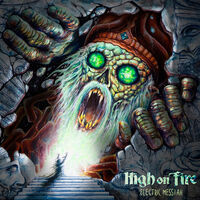 High On Fire - Electric Messiah (picture Disc)