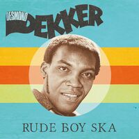 Desmond Dekker - Rude Boy Ska [Colored Vinyl] (Red)