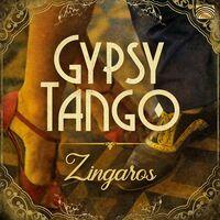 Zingaros - Gypsy Tango