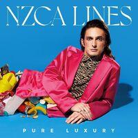 NZCA Lines - Pure Luxury