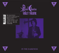Paul Chain Violet Theatre - In The Darkness (W/Dvd) [Remastered]