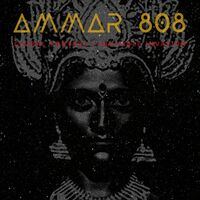 Ammar 808 - Global Control / Invisible Invasion