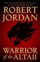 Jordan, Robert - Warrior Of The Altaii