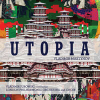London Philharmonic Orchestra / Vladimir Jurowski - Martynov: Utopia