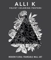 Koch, Alli - Velvet Coloring Posters: Modern Floral Frameable Wall Art
