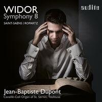 Widor / Dupont - Symphony 8