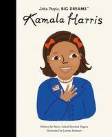 Vegara, Maria Isabel Sanchez - Kamala Harris: Little People, Big Dreams