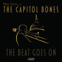 Matt Niess  & The Capitol Bones - The Beat Goes On