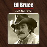 Ed Bruce - Set Me Free (Mod)