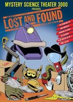Mystery Science Theater 3000 - Mystery Science Theater 3000: The Lost & Found Collection
