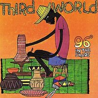 Third World - 96 In The Shade (Can)