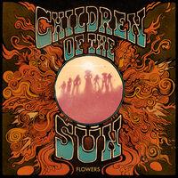 Children Of The Sun - Flowers