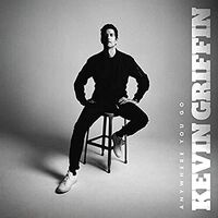Kevin Griffin - Anywhere You Go [LP]