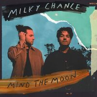 Milky Chance - Mind The Moon [LP]