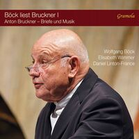 Wolfgang Bock - Bock Liest Bruckner 1