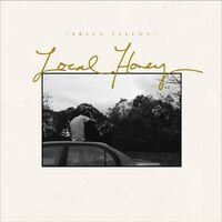 Brian Fallon - Local Honey [LP]