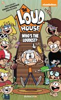 Team, the Loud House Crea - The Loud House #11: Who's The Loudest? (Nickelodeon)