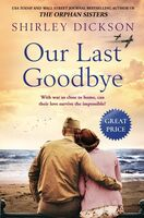 Dickson, Shirley - Our Last Goodbye