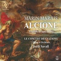 Le Concert Des Nations / Jordi Savall - Marais: Alcione