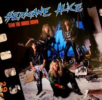 Hericane Alice - Tear The House Down (Uk)
