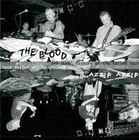 Blood / Dizzy Dizzy Mk Ii - Aural History Of The Toilet Tour - Dazed (Jewl)