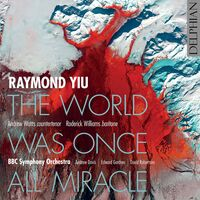 Yiu / Watts / Gardner - World Was Once All Miracle