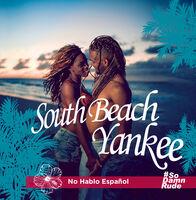 South Beach Yankee - No Hablo Espanol (Mod)