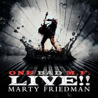 Marty Friedman - One Bad M.f. Live