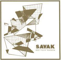 Savak - Savak Beg Your Pardon
