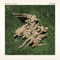 Royal Canoe - Waver [LP]