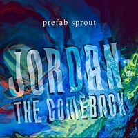 Prefab Sprout - Jordan: The Comeback [Remastered] (Uk)