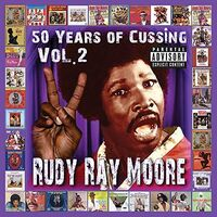 Rudy Ray Moore - 50 Years Of Cussing Vol. 2 (Mod)