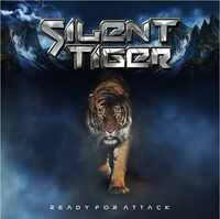 Silent Tiger - Ready To Attack (Aus)