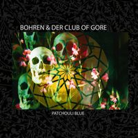 Bohren & Der Club Of Gore - Patchouli Blue [LP]
