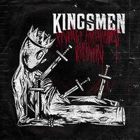 Kingsmen - Revenge. Forgiveness. Recovery.