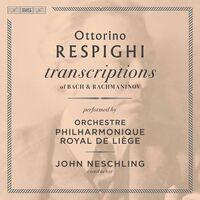 Orchestre Philharmonique Royal de Liège - Transcriptions of Bach